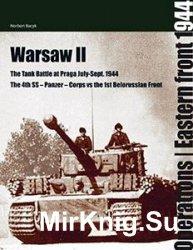 WARSAW 2: THE BATTLE FOR PRAGA: July - September 1944 (Operations: East Front 1944) (v. 2)