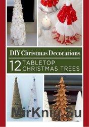 DIY Christmas Decorations 12 Tabletop Christmas Trees