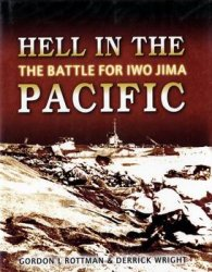 Hell in the Pacific: The Battle for Iwo Jima (Osprey General Military)