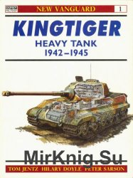 Kingtiger Heavy Tank 1942-1945 (Osprey New Vanguard 1)
