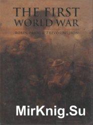 The First World War (Cassell History of Warfare)