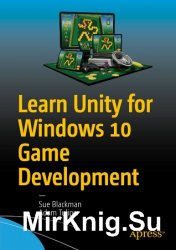 Learn Unity for Windows 10 Game Development (+code)