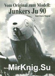 Vom Original zum Modell: Junkers Ju 90