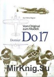 Vom Original zum Modell: Dornier Do 17/215