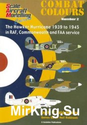 The Hawker Hurricane 1939-1945 in RAF, Commonwealth and FAA Service