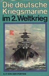 Die Deutsche Kriegsmarine im 2. Weltkrieg