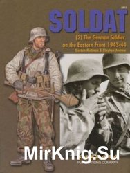 Soldat (2): The German Soldier on the Eastern Front 1943-1944 (Concord 6513)