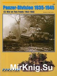 Panzer-Division 1935-1945 (3): War on Two Fronts 1943-1945 (Concord 7035)