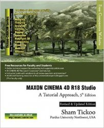 MAXON CINEMA 4D R18 Studio: A Tutorial Approach