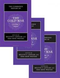 The Cambridge History of the Cold War: Vols. I-III