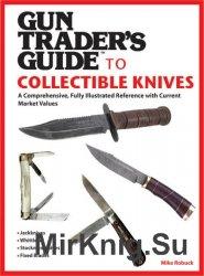 Gun Trader's Guide to Collectible Knives