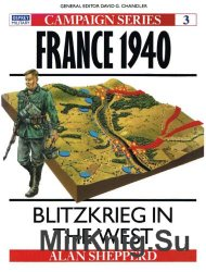 France 1940 : Blitzkrieg in the West (Osprey Campaign 3)