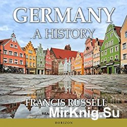 Germany: A History (Audiobook)