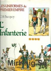 L'Infanterie de Ligne et L'Infanterie Legere (Les Uniformes du Premier Empire Tome 4)