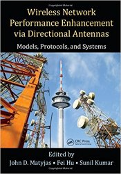 Wireless Network Performance Enhancement via Directional Antennas: Models, Protocols, and Systems