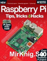Raspberry Pi Tips, Tricks & Hacks. Volume 1. Second Revised Edition