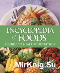 Encyclopedia of Foods - A Guide to Healthy Nutrition