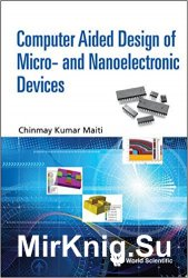 Computer Aided Design of Micro- And Nanoelectronic Devices