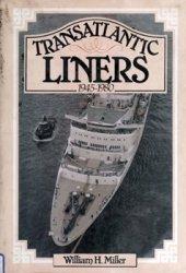 Transatlantic liners, 1945-1980