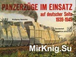 Panzerzuge im Einsatz auf Deutscher Seite 1939-1945 (Waffen-Arsenal Sonderheft 13)