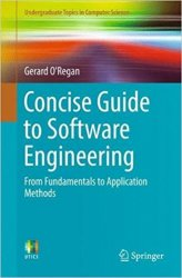 Concise Guide to Software Engineering: From Fundamentals to Application Methods