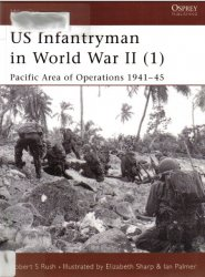 US Infantryman in World War II (1) Pacific Area of Operations 1941–45