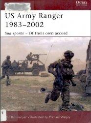 US Army Ranger 1983–2002 Sua Sponte – Of Their Own Accord