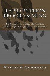 Rapid Python Programming: GUI Creation, Django Web Server, Game Programming, and Stock Analysis