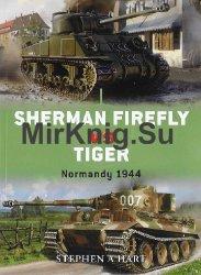 Sherman Firefly vs Tiger: Normandy 1944 (Osprey Duel 2)