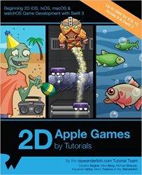 2D Apple Games by Tutorials: Beginning 2D iOS, tvOS, macOS & watchOS Game Development with Swift 3 (+code)