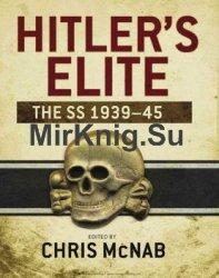 Hitler's Elite: The SS 1939-1945 (Osprey General Military)