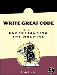 Write Great Code, Volume 1