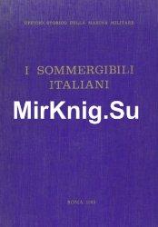 I Sommergibili Italiani 1895-1962