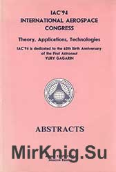 International Aerospace Congress - Moscow, August 1994 (Abstracts)