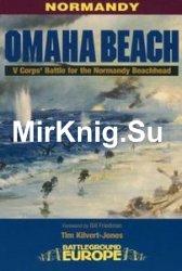Omaha Beach: V Corps Battle for the Normandy Beachhead (Battleground Europe)
