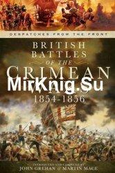 British Battles of the Crimean Wars 1854-1856