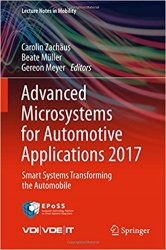 Advanced Microsystems for Automotive Applications 2017: Smart Systems Transforming the Automobile