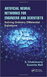 Artificial Neural Networks for Engineers and Scientists: Solving Ordinary Differential Equations