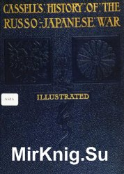 Cassell's history of the Russo-Japanese war. Vol. 2