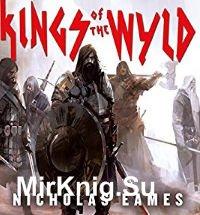 Kings of the Wyld (Аудиокнига)