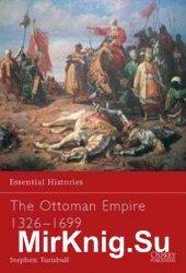 The Ottoman Empire 1326–1699 (Essential Histories)