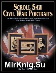 Scroll Saw Civil War Portraits