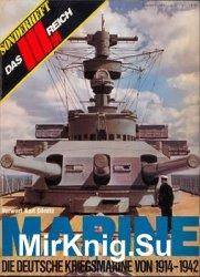 Marine: Die Deutsche Kriegsmarine von 1914-1942 (Das III.Reich Sondersheft №4)
