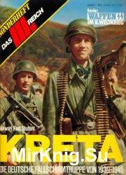 Kreta: Die Deutsche Fallschirmtruppe von 1939-1945 (Das III.Reich Sondersheft №7)