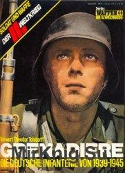 Kanoniere:Grenadiere: Die Deutsche Infanterie von 1939-1945 (Das III.Reich Sondersheft №11)