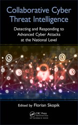Collaborative Cyber Threat Intelligence: Detecting and Responding to Advanced Cyber Attacks on National Level
