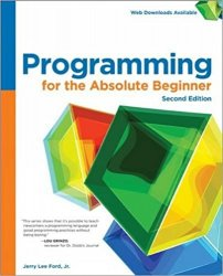 Programming for the Absolute Beginner, 2nd Edition