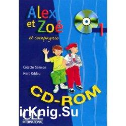 Cle international. Alex et Zoe et Compagnie. Niveau 1