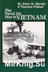 The Naval Air War in Vietnam
