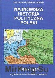 Najnowsza historia polityczna Polski. Tom 1-2. 1864-1939